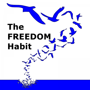 The Freedom Habit